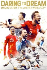 Nonton film Daring to Dream: England's Story at the 2018 FIFA World Cup terbaru