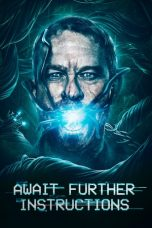 Nonton film Await Further Instructions terbaru