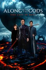 Nonton film Along with the Gods: The Last 49 Days terbaru