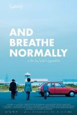 Nonton film And Breathe Normally terbaru
