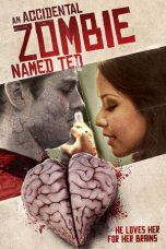 Nonton film An Accidental Zombie (Named Ted) terbaru