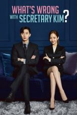 Nonton film What's Wrong With Secretary Kim terbaru