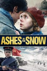 Nonton film Ashes in the Snow terbaru