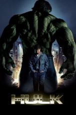 Nonton film The Incredible Hulk terbaru