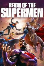 Nonton film Reign of the Supermen terbaru