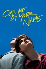 Nonton film Call Me by Your Name terbaru