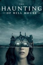 Nonton film The Haunting of Hill House terbaru