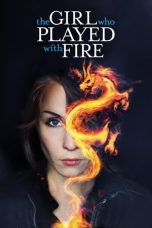 Nonton film The Girl Who Played with Fire terbaru