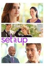 Nonton film Set It Up terbaru