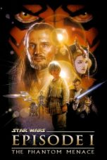 Nonton film Star Wars: Episode I – The Phantom Menace terbaru