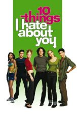Nonton film 10 Things I Hate About You terbaru