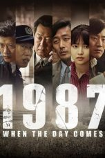 Nonton film 1987: When the Day Comes terbaru