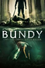 Nonton film Bundy and the Green River Killer terbaru