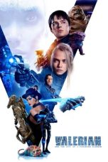 Nonton film Valerian and the City of a Thousand Planets terbaru