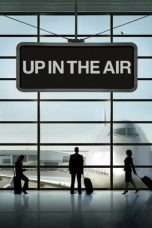 Nonton film Up in the Air terbaru