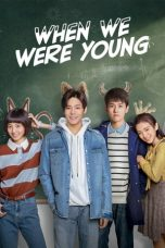 Nonton film When We Were Young terbaru