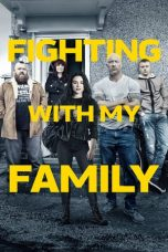 Nonton film Fighting with My Family terbaru