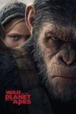 Nonton film War for the Planet of the Apes terbaru