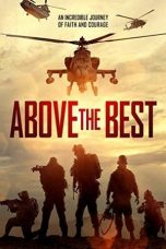 Nonton film Above the Best terbaru