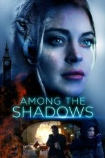 Nonton film Among the Shadows terbaru