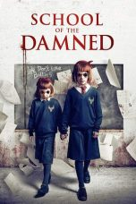 Nonton film School of the Damned terbaru