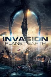 Nonton film Invasion Planet Earth terbaru