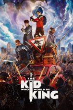 Nonton film The Kid Who Would Be King terbaru