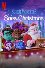 Nonton film Super Monsters Save Christmas terbaru