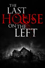 Nonton film The Last House on the Left terbaru