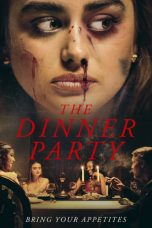 Nonton film The Dinner Party terbaru